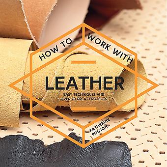 Collins & Brown Publishing-How To Work With Leather