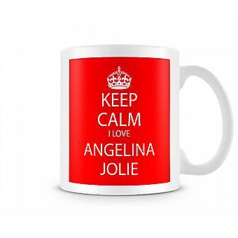 Keep Calm I Love Angelina Jolie Printed Mug
