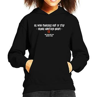He Who Marches Out Of Step One Flew Over The Cuckoos Nest Quote Kid's Hooded Sweatshirt