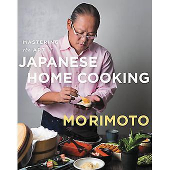 Beheersen de kunst van het Japans huis koken door Masaharu Morimoto - 978