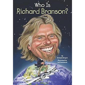 Who is Richard Branson? by Michael Burgan - 9780448483153 Book