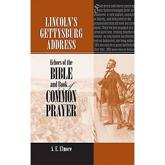 Lincoln's Gettysburg Address - Echoes of the Bible and Book of Common