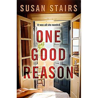 One Good Reason by Susan Stairs - 9781473618145 Book