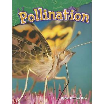 Pollination (Grade 2) by Dona Herweck Rice - 9781480745988 Book