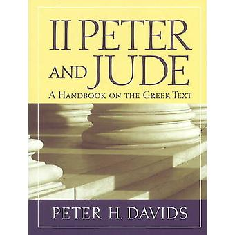 2 Peter and Jude - A Handbook on the Greek Text by Peter H. Davids - 9