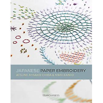 Japanese Paper Embroidery by Mari Kamio - Minako Chiba - 978178221248