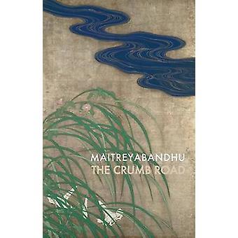 The Crumb Road by Maitreyabandhu - 9781852249748 Book