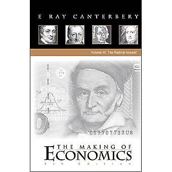 O Making of Economics - v. 3 - ataque Radical (4ª edição revisada)
