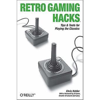 Retro Gaming Hacks by Chris Kohler - 9780596009175 Book