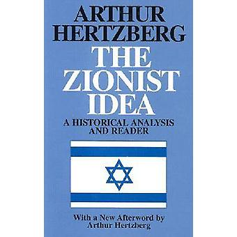 L'idée sioniste - une analyse historique et un lecteur par Arthur Hertzber