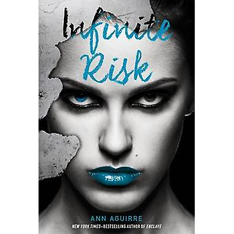 Infinite Risk by Ann Aguirre - 9781250024657 Book