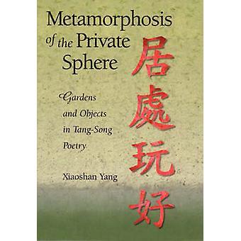 Metamorfose da esfera privada - jardins e objetos em espiga-canção