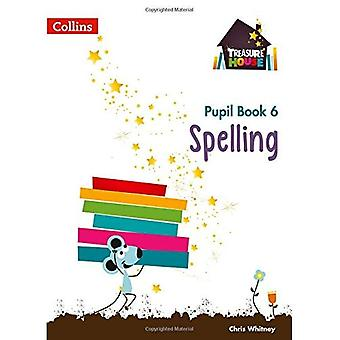 Treasure House - Year 6 Spelling Pupil Book