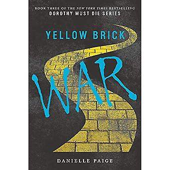 Yellow Brick War - Dorothy Must Die 3