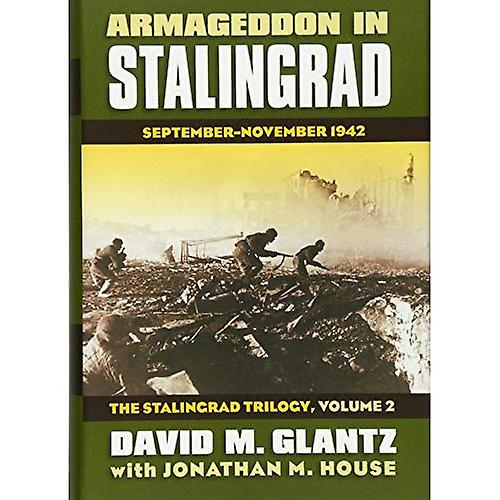 Armageddon in Stalingrad  The Stalingrad Trilogy v. 2  September - November 1942 (Modern War Studies)