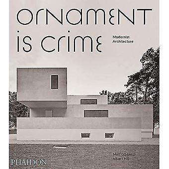 Ornament is Crime: Modernist�Architecture