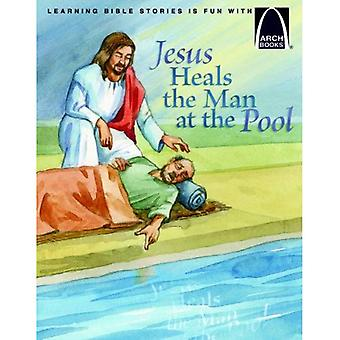 JESUS HEALS THE MAN AT THE POOL (Arch Books)