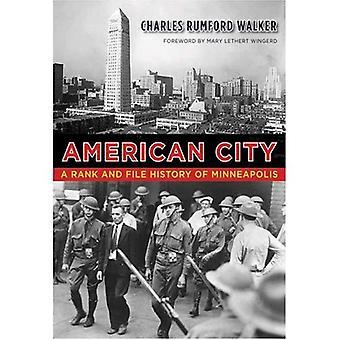 Amerikanische Stadt: In Reih und Glied Geschichte von Minneapolis (Minnesota Fesler-Lampert Erbe Bücher)