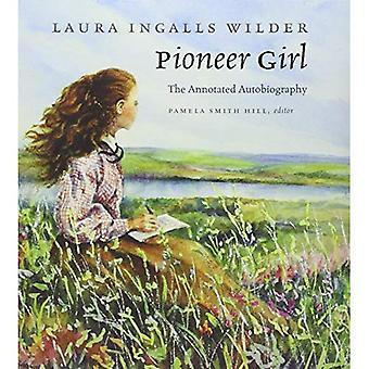 Pionier Mädchen: Die kommentierte Autobiographie