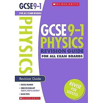 Physics Revision Guide for All Boards (GCSE Grades 9-1)