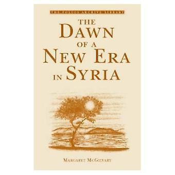 The Dawn of a New Era in Syria (Folios Archive Library)