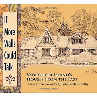 If More Walls Could Talk: Vancouver Island's Houses From the Past