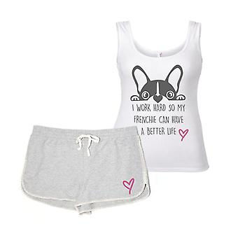 I Work Hard So My Frenchie Can Have A Better Life Pyjama Set