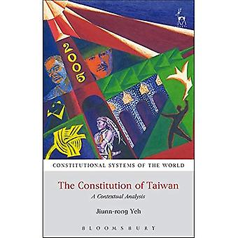The Constitution of Taiwan:� A Contextual Analysis (Constitutional Systems of the World)