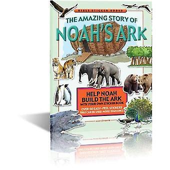 The Amazing Story of Noah's Ark (Bible Sticker Books)
