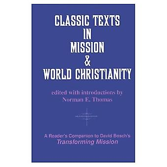 Classic Texts in Mission & World Christianity (American Society of Missiology)