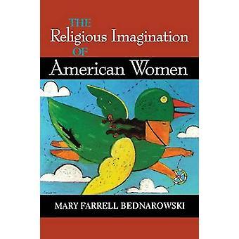 Religiös fantasi av amerikanska kvinnor av Bednarowski & Mary Farrell