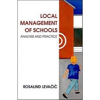 Local Management of Schools by Levacic & Rosalind
