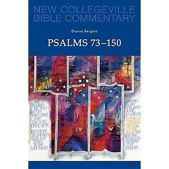 Psalms 73150 Volume 23 by Bergant & Dianne