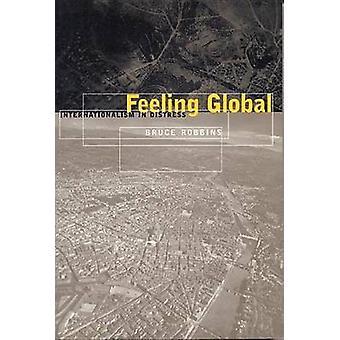 Gefühl globale Internationalismus in Not von Robbins & Bruce
