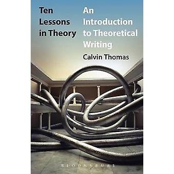 Ten Lessons in Theory by Thomas & Calvin