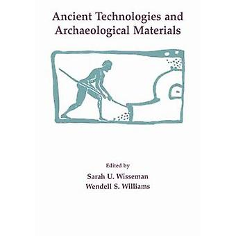 Ancient Technologies and Archaeological Materials by Wisseman