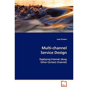 Multichannel Service Design by Simons & Luuk