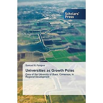 Universities as Growth Poles by Fongwa Samuel N.