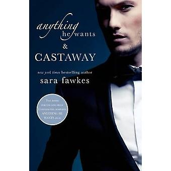 Anything He Wants & Castaway by Sara Fawkes - 9781250054951 Book