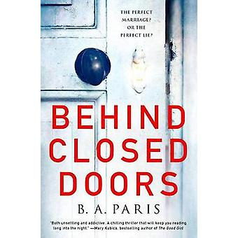 Behind Closed Doors - The Most Emotional and Intriguing Psychological