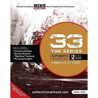 33 the Series - Volume 2 Training Guide - A Man and His Story by Men's