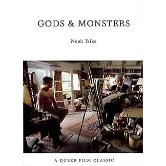 Gods and Monsters - A Queer Film Classic by Noah Tskia - 9781551522630