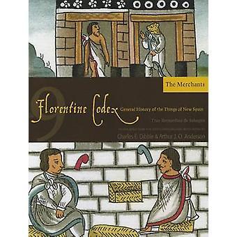 Florentine Codex - en allmän historia av saker av nya Spanien - B