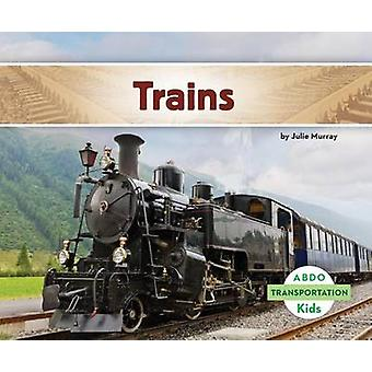 Trains by Julie Murray - 9781629700823 Book