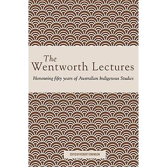 Wentworth Lectures - Honouring Fifty Years of Australian Indigenous St