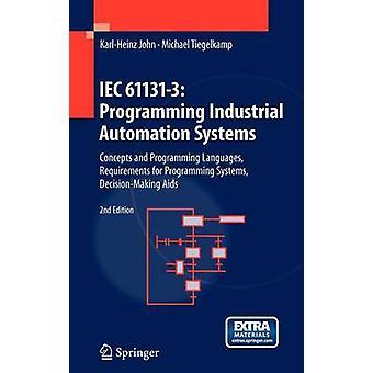 IEC 611313 Programming Industrial Automation Systems by KarlHeinz John & Michael Tiegelkamp