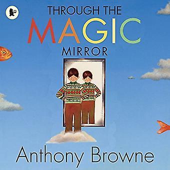 À travers le miroir magique