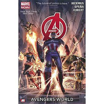 Avengers - Volume 1 - Avengers World (Marvel Now) by Jonathan Hickman -