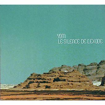 Yom - Le Silence De L'Exode [CD] USA importerer
