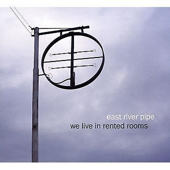 Importación de East River Pipe - que vive en habitaciones alquiladas [CD] los E.e.u.u.